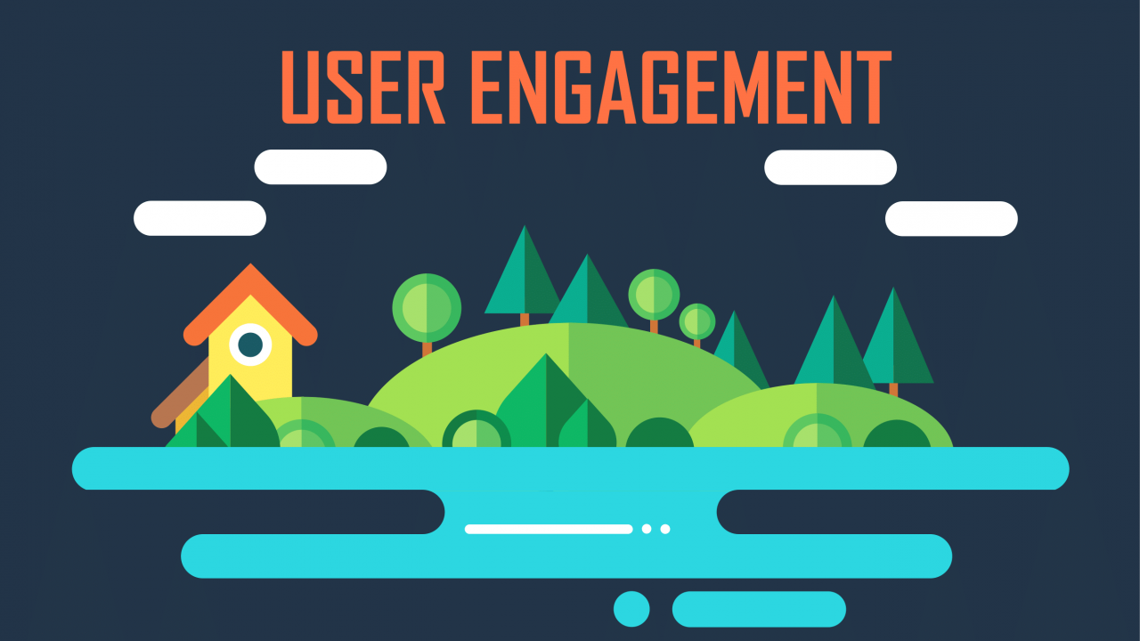 Want More User Engagement