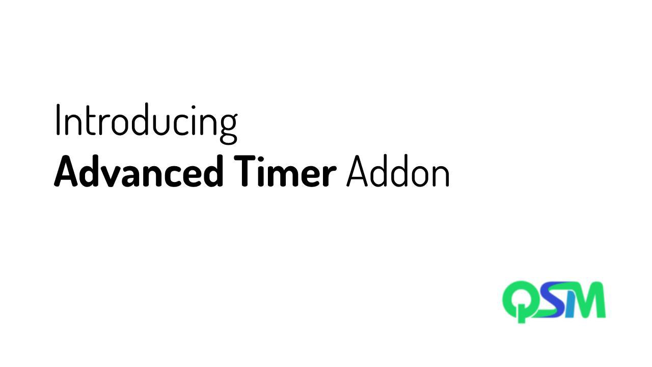Introducing Advanced Timer Addon for QSM