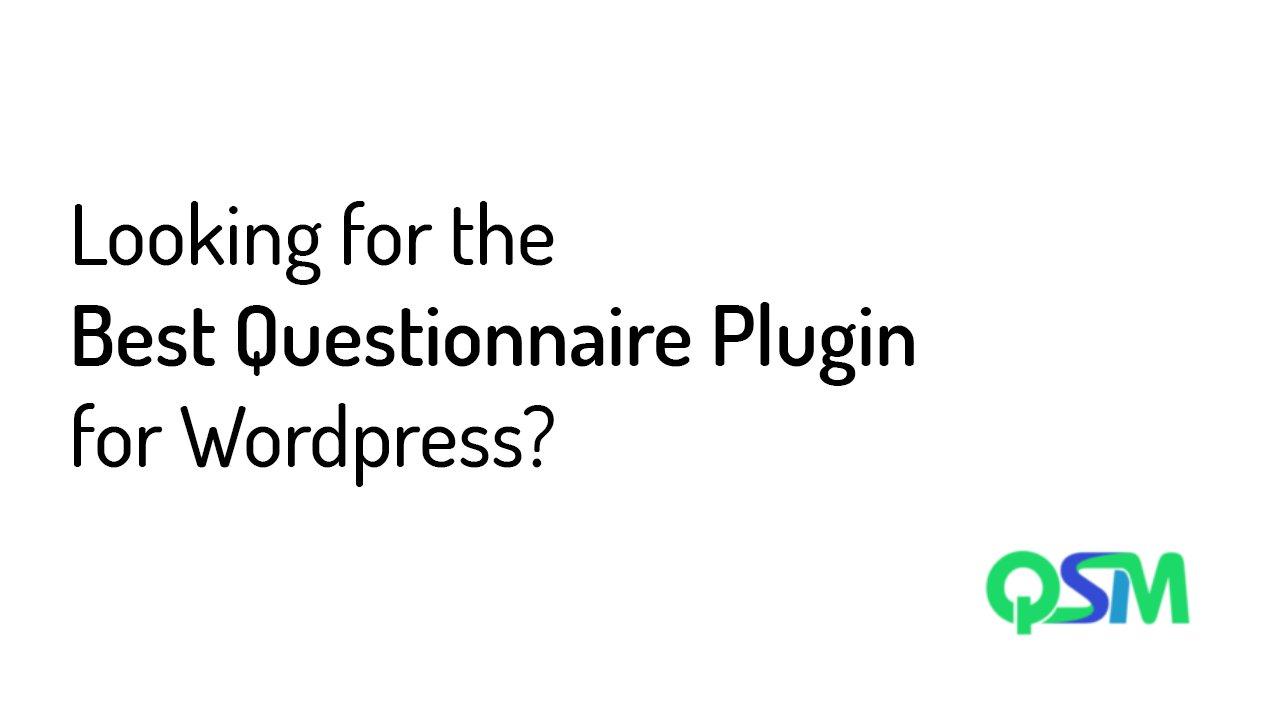Looking for the Best Questionnaire Plugin for WordPress?