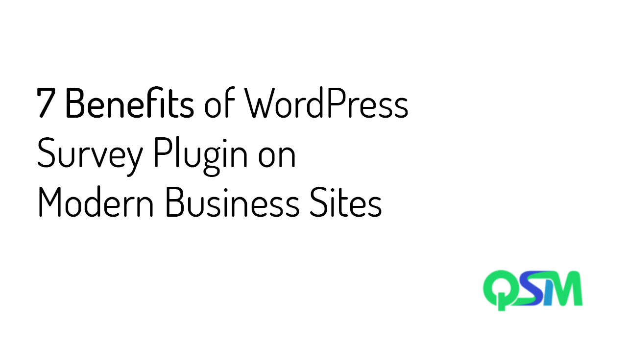 7 Benefits of WordPress Survey Plugin on Modern Business Sites-banner