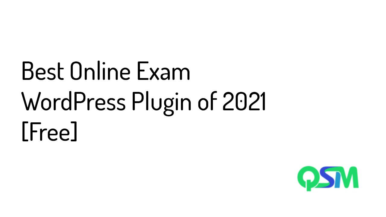 Best Online Exam WordPress Plugin 2021 [Free] - Quiz and Survey Master