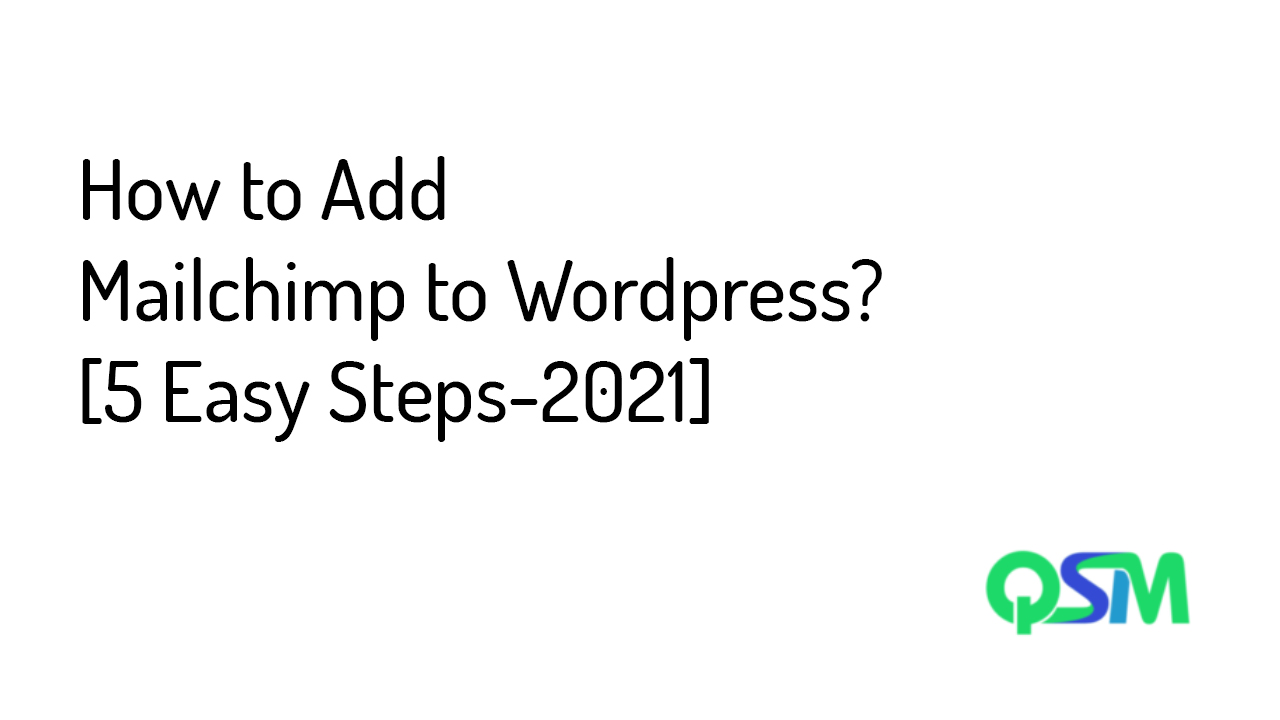 How to Add Mailchimp to Wordpress [5 Easy Steps-2021] - Banner