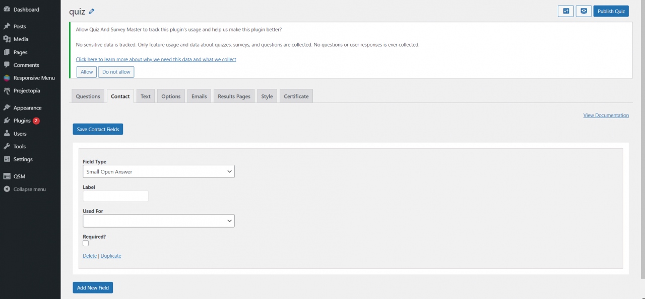 Create a Quiz using WordPress quiz plugin and offer Certificates- Use contact tab