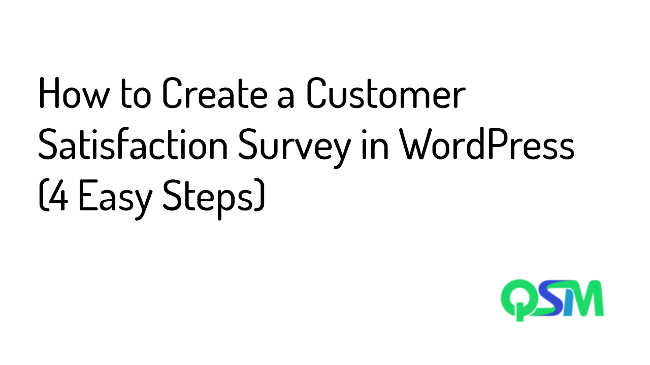 How to Create a Customer Satisfaction Survey in WordPress (4 Easy Steps) - Banner