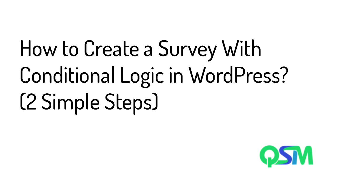 How to Create a Survey With Conditional Logic in WordPress-Banner