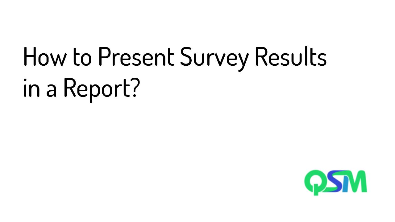 Present Survey Results