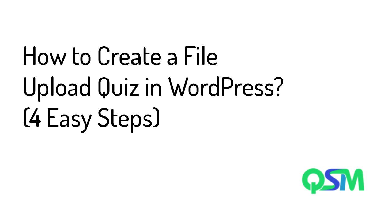 File upload quiz in WordPress