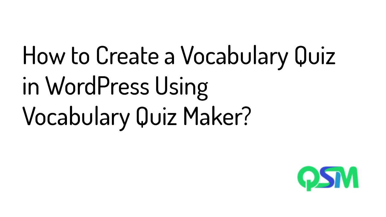 Vocabulary Quiz in WordPress