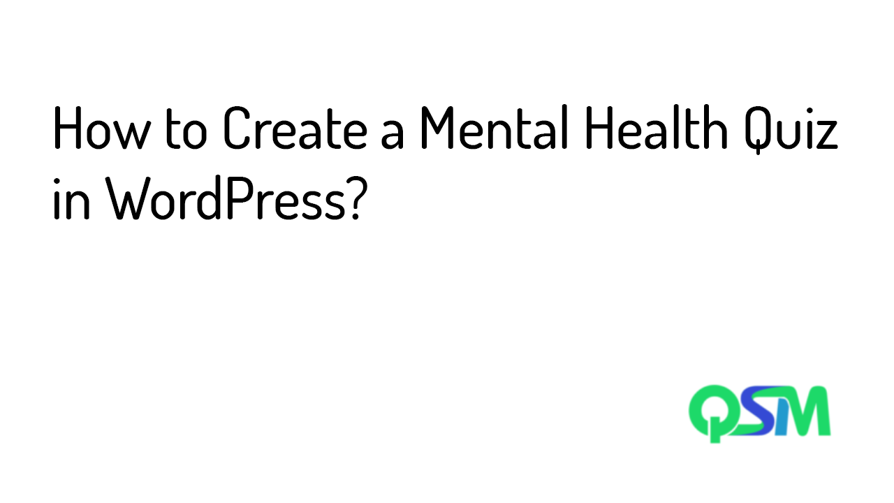 How to Create a Mental Health Quiz in WordPress- template