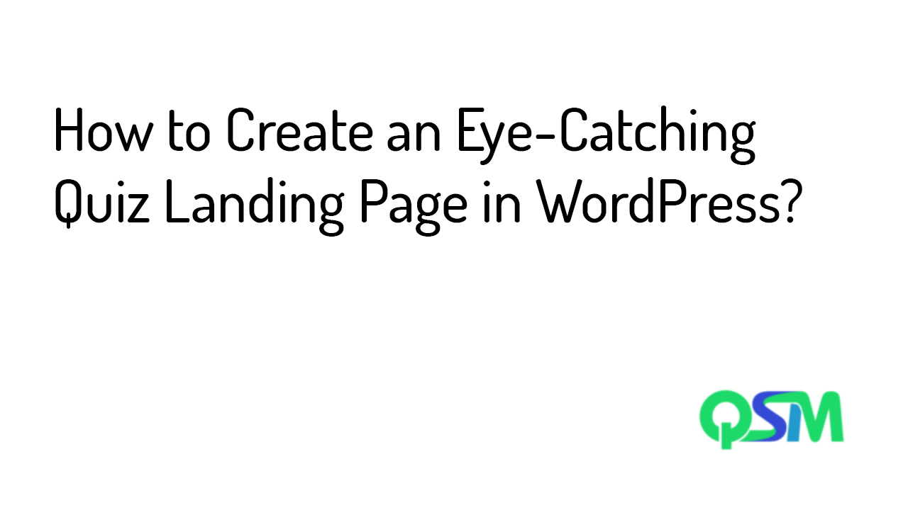 How to Create an Eye-Catching Quiz Landing Page in WordPress- template