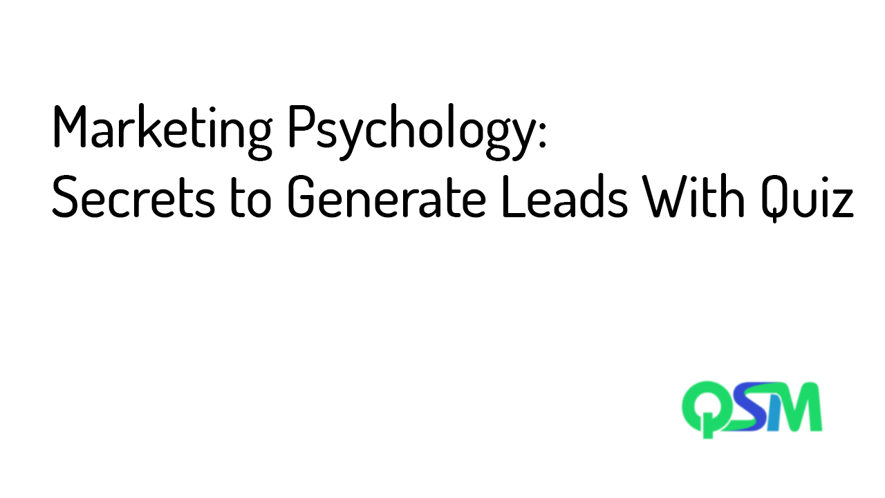 Marketing Psychology- Secrets to Generate Leads With Quiz- template