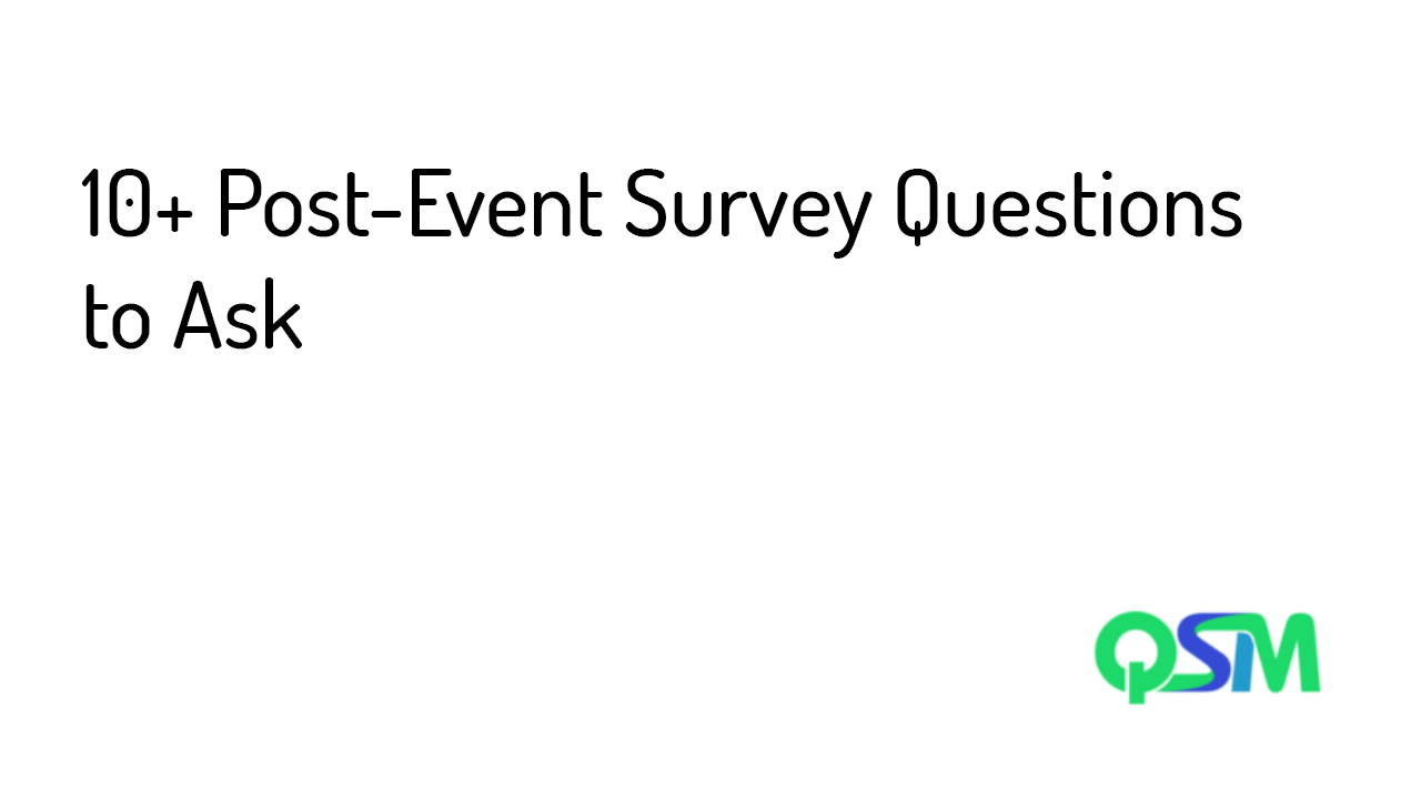 10+ Post-Event Survey Questions to Ask- template