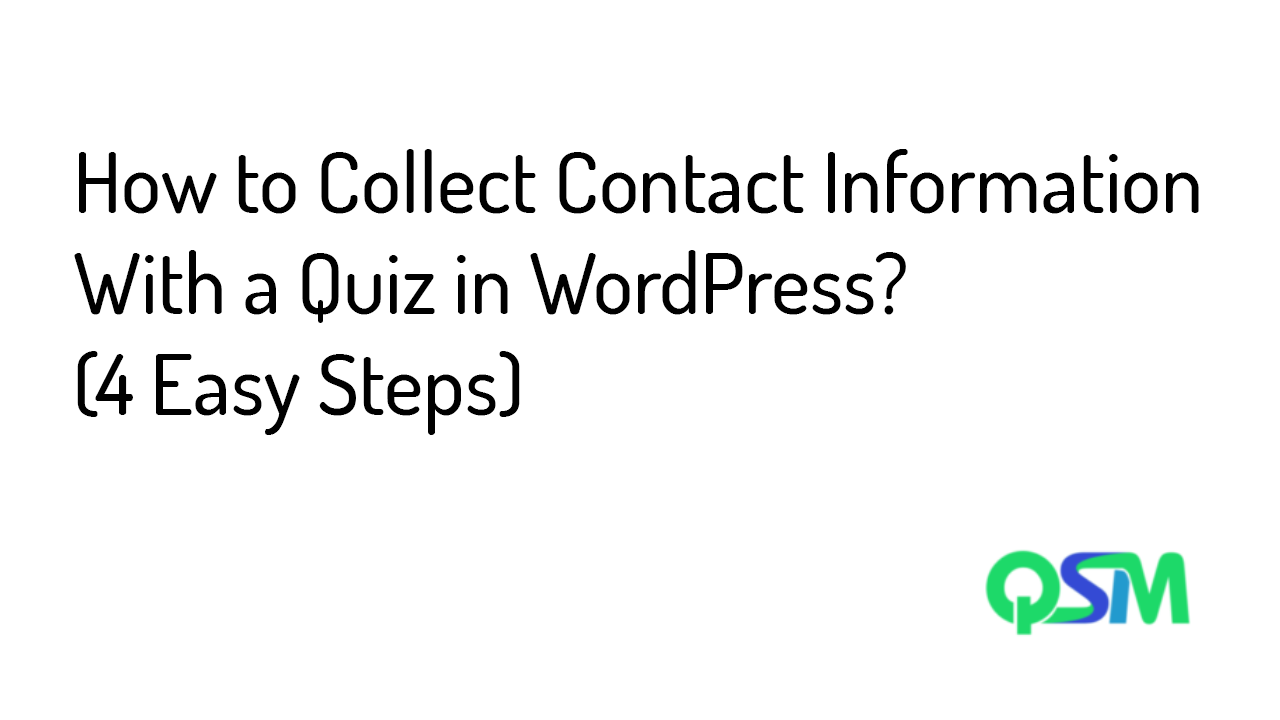 How to Collect Contact Information With a Quiz in WordPress- Feaatured image