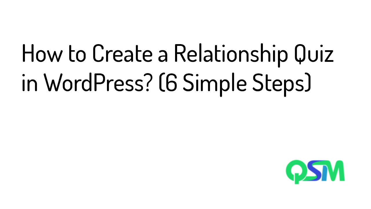 How to Create a Relationship Quiz in WordPress- template