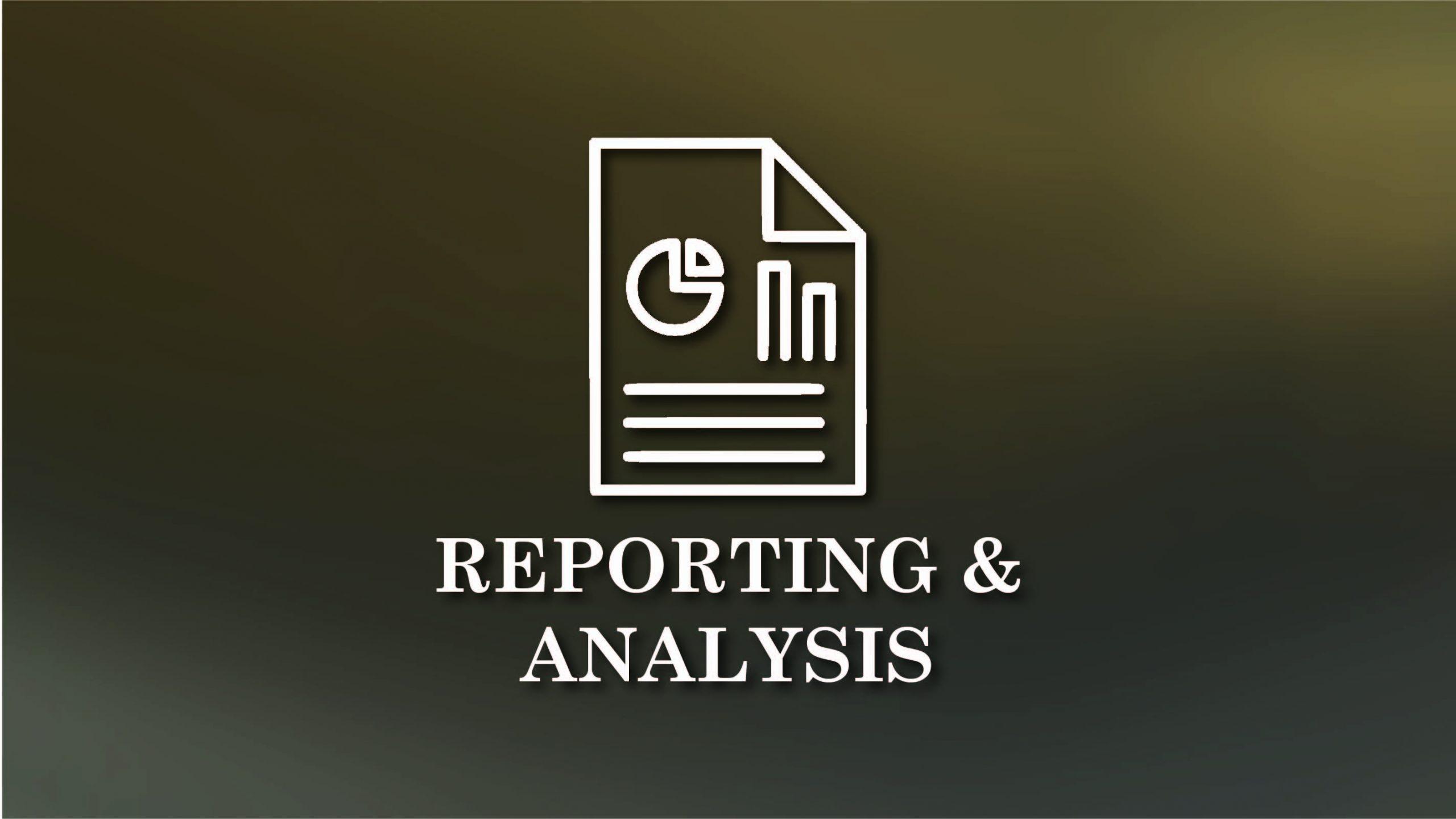 Reporting & Analysis
